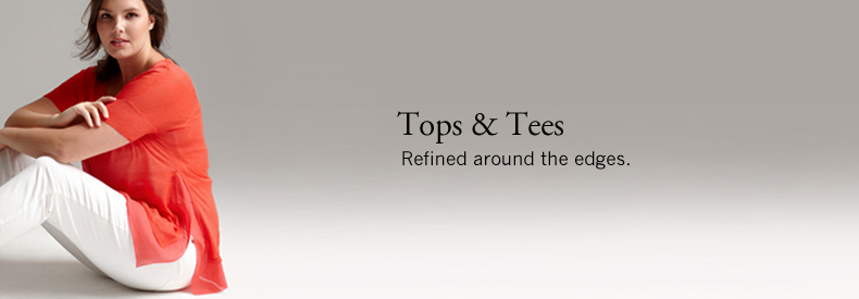 Tops & Tees. Refined around the edges.